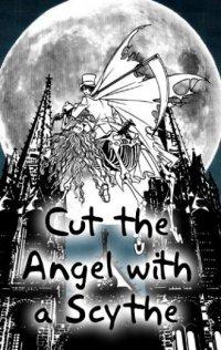 Schneide Den Engel Mit Einer Scythe
