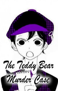 The Teddy Bear Murder Case
