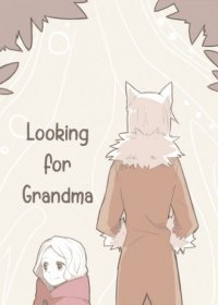 Looking for Grandma